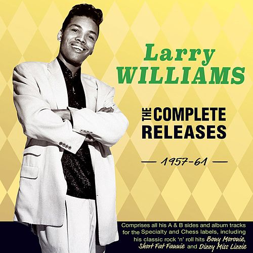 The Complete Releases 1957-61 by Larry Williams