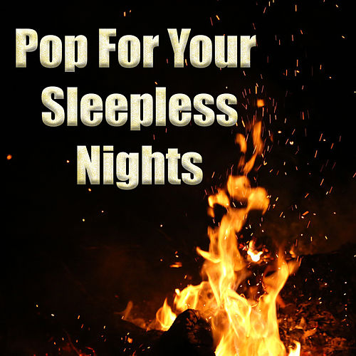 Pop For Your Sleepless Nights di Various Artists