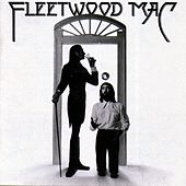 Fleetwood Mac by Fleetwood Mac