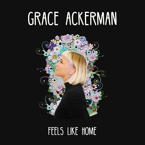 Feels Like Home von Grace Ackerman