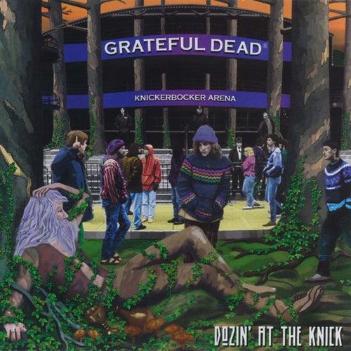 Dozin' At The Knick de Grateful Dead