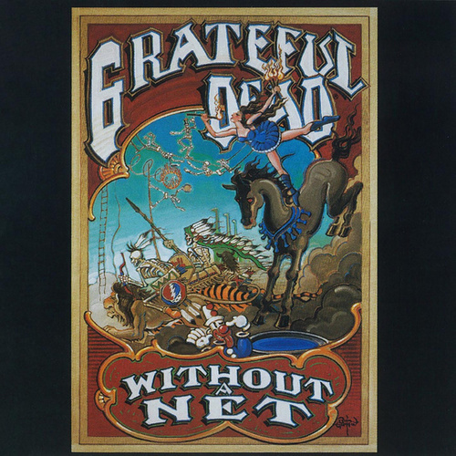 Without A Net by Grateful Dead