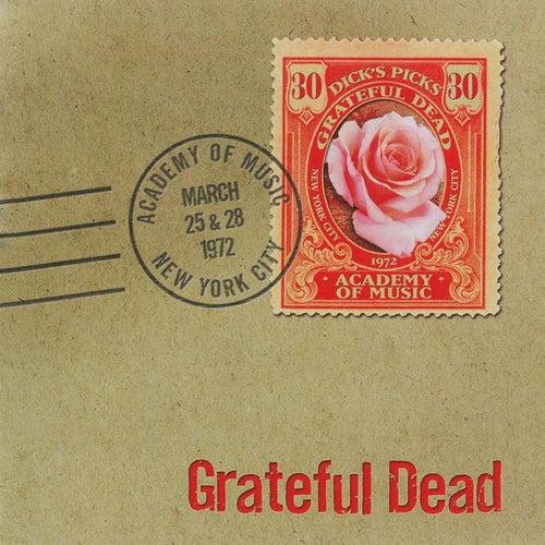 Dick's Picks, Vol. 30: New York, NY, March 25-28, 1972 de Grateful Dead