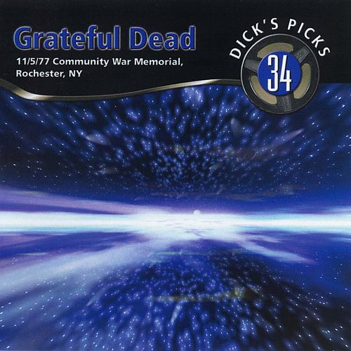 Dick's Picks, Vol. 34: Rochester, NY 11/5/1977 de Grateful Dead