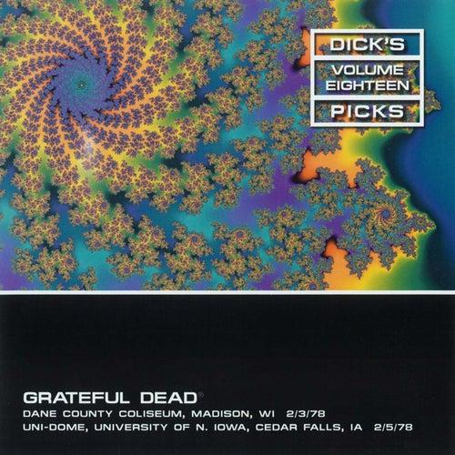 Dick's Picks Vol.18: Wisconsin, 2/3/78 & Univ of N. Iowa, 2/5/78 de Grateful Dead
