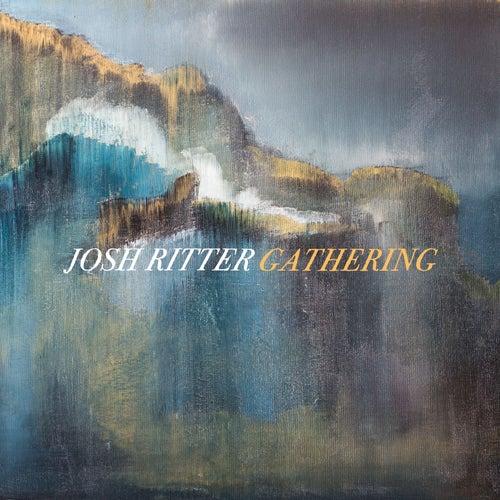 Gathering von Josh Ritter