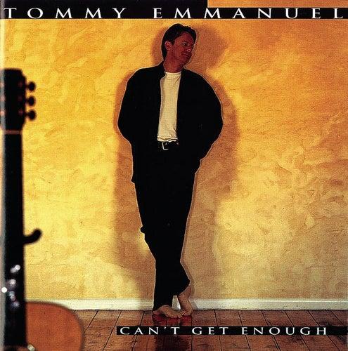Can't Get Enough von Tommy Emmanuel