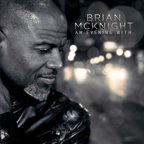 An Evening With Brian McKnight by Brian McKnight