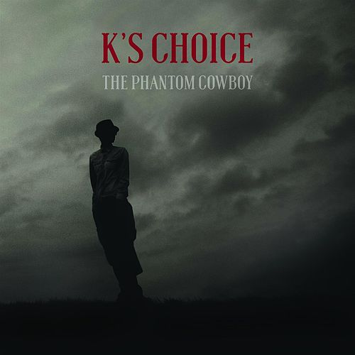 The Phantom Cowboy de k's choice