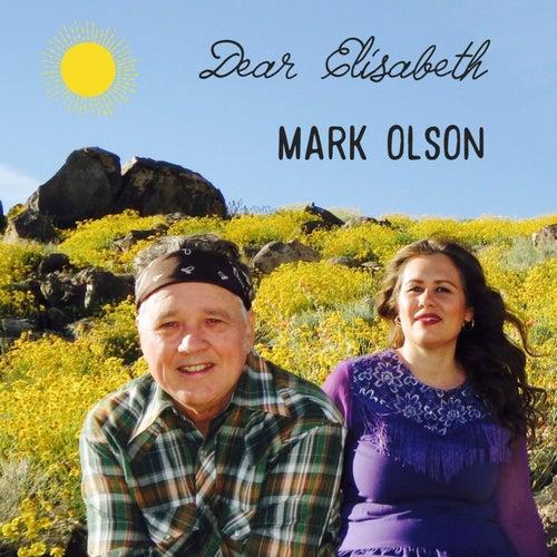 Dear Elisabeth by Mark Olson