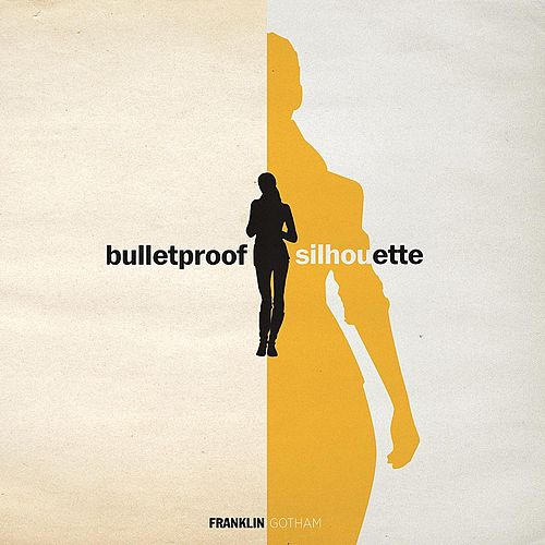Bulletproof Silhouette by Franklin Gotham