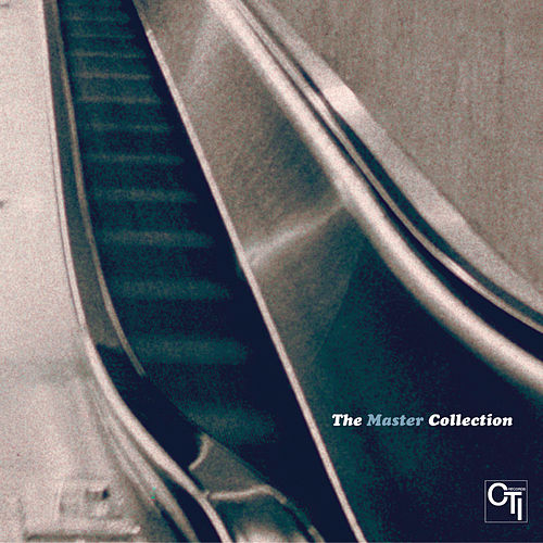 CTI: Master Collection by Various Artists