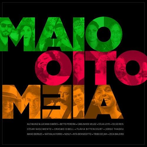 Maio Oito Meia de Various Artists