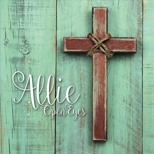 Open Eyes von Allie