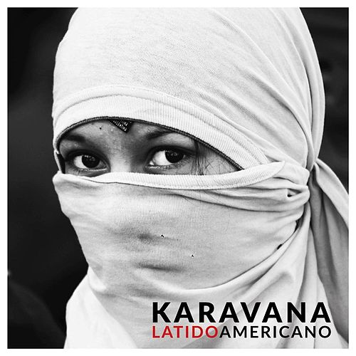 Latidoamericano de Karavana