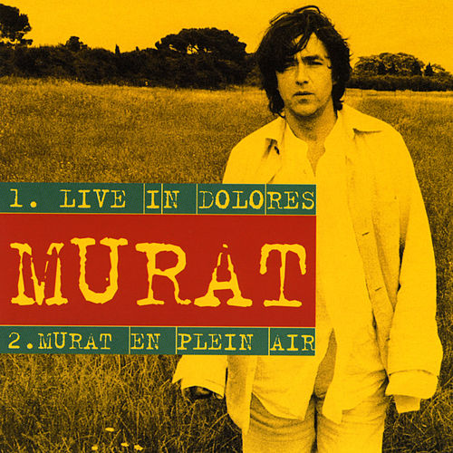 Live in Dolores by Jean-Louis Murat