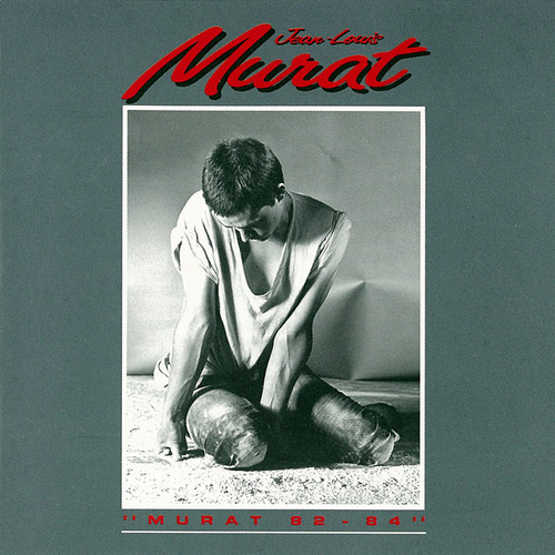 1982-1984 de Jean-Louis Murat