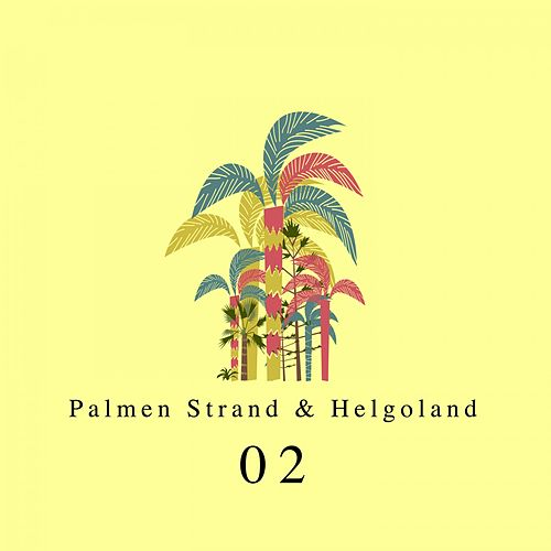 Palmen, Strand und Helgoland, Vol. 2 by Various Artists