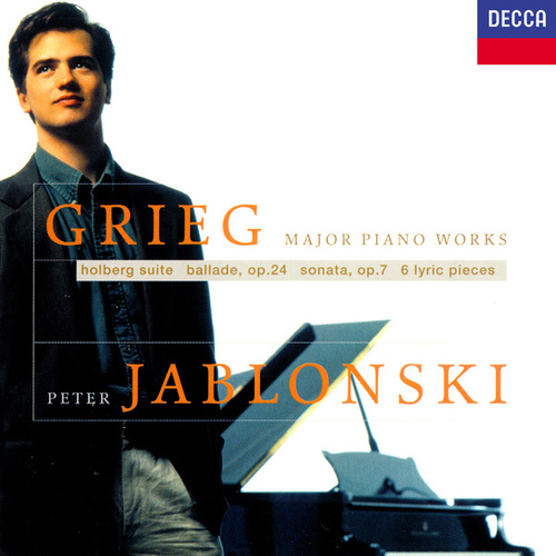 Grieg: Piano Sonata; Holberg Suite; Lyric Pieces by Peter Jablonski