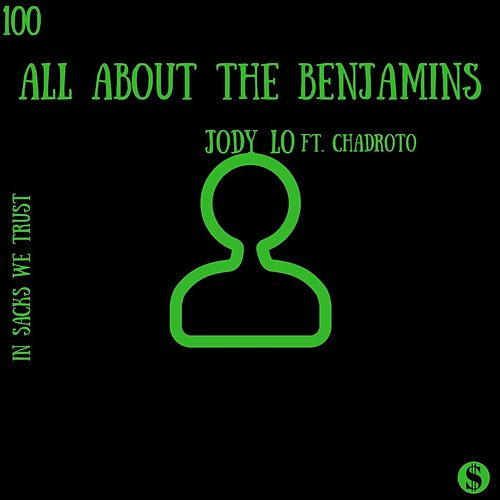 All about the benjamins de Jody Lo