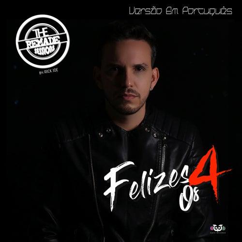 Felices Los 4 (Versão Em Português) by Rick Joe