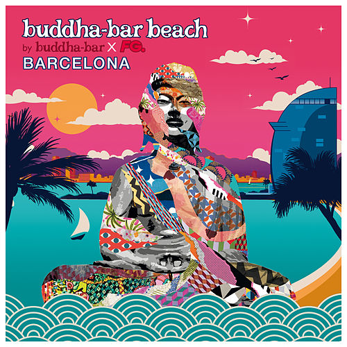 Buddha Bar Beach : Barcelona von Various Artists