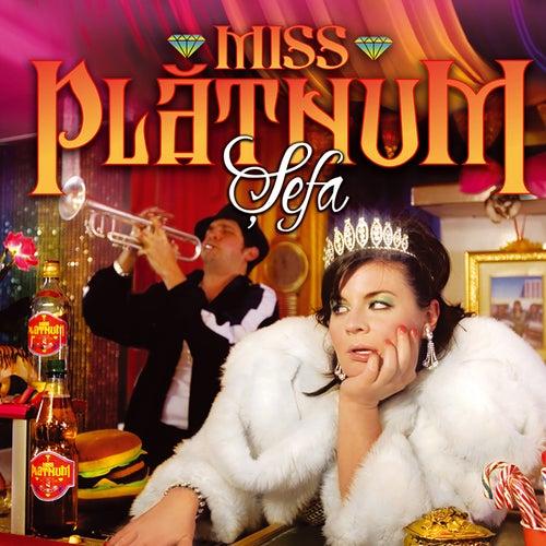 Șefa von Miss Platnum