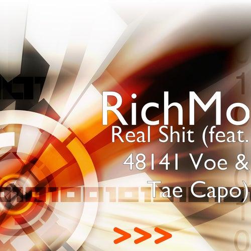 Real Shit (feat. 48141 Voe & Tae Capo) de Rich Mo'