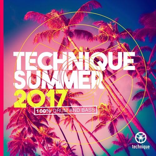 Technique Summer 2017 (100% Drum & Bass) by Various Artists