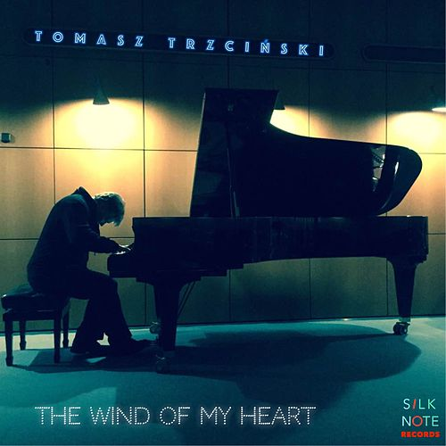 The Wind of My Heart von Tomasz Trzcinski