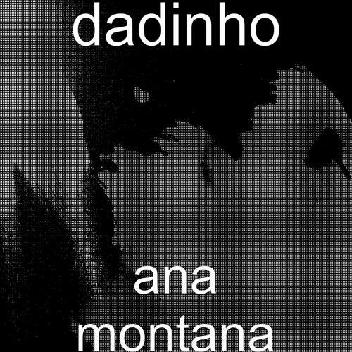 Ana Montana von Dadinho