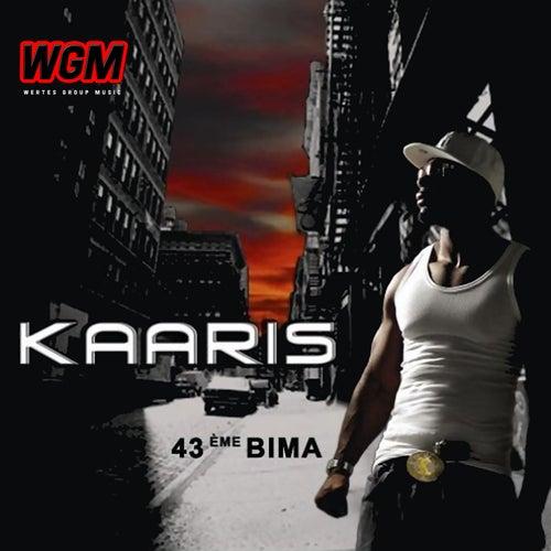 43ème Bima von Kaaris