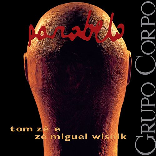 Parabelo (Trilha Sonora Original do Espetáculo do Grupo Corpo) de Tom Zé