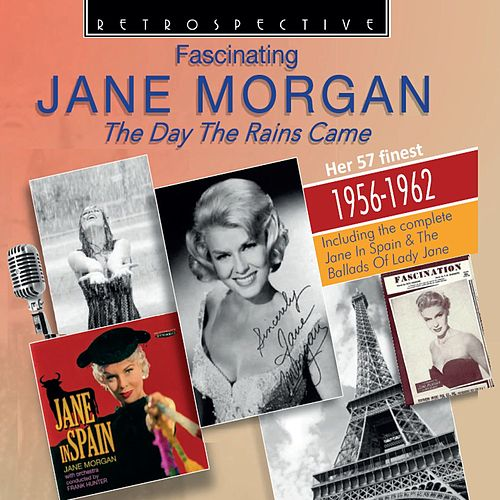 Jane Morgan: The Day the Rains Came de Jane Morgan