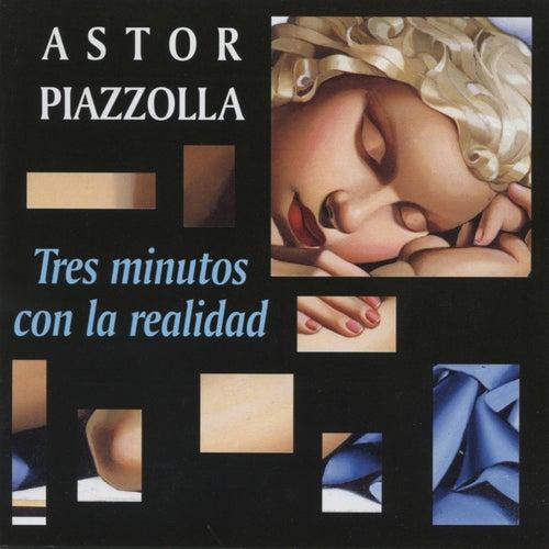 Tres Minutos con la Realidad von Astor Piazzolla