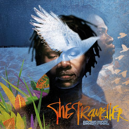 The Traveller (Special Edition) by Baaba Maal