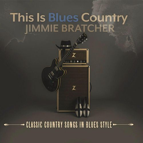 This Is Blues Country de Jimmie Bratcher