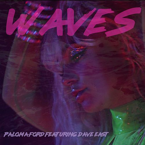 Waves (feat. Dave East) de Paloma Ford
