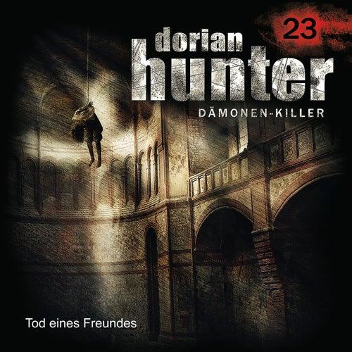 23: Tod eines Freundes von Dorian Hunter