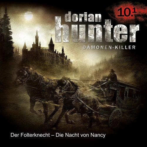 10.1: Der Folterknecht - Die Nacht von Nancy von Dorian Hunter
