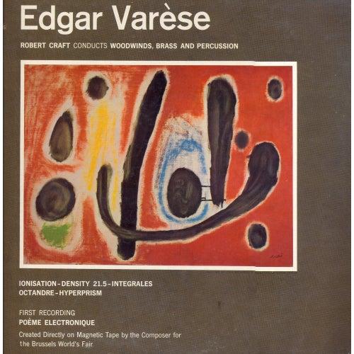 Music of Edgar Varèse by Robert Craft
