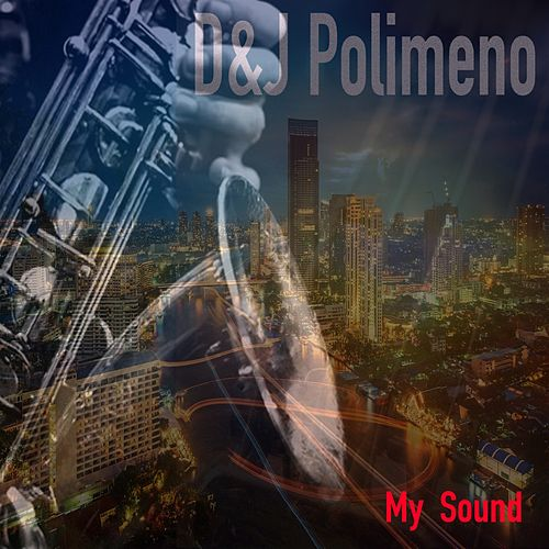 My Sound by D&J Polimeno