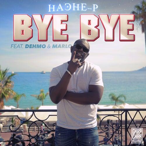 Bye bye von Hache-P