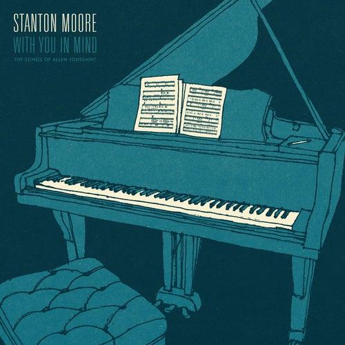 With You In Mind de Stanton Moore