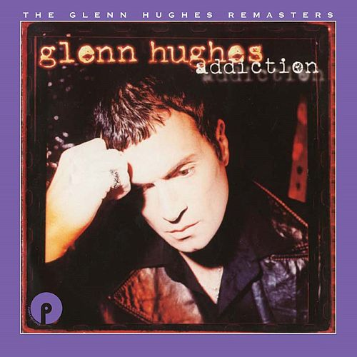 Addiction: Remastered and Expanded de Glenn Hughes