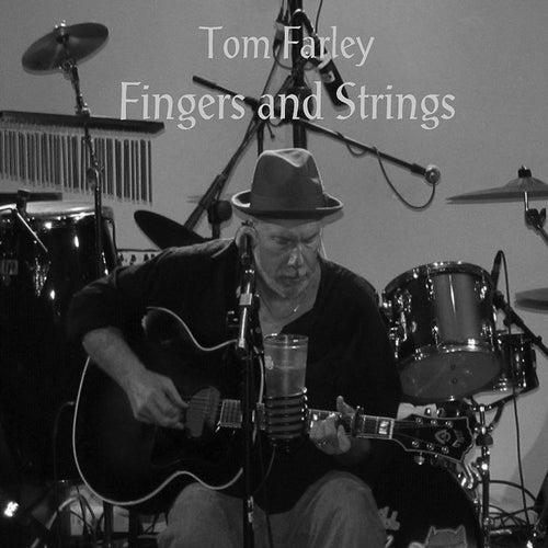 Fingers and Strings de Tom Farley