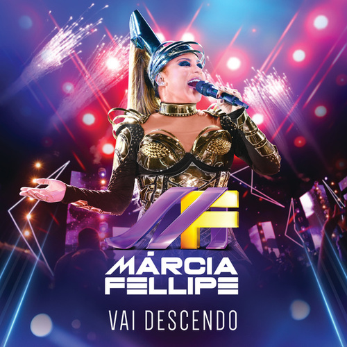 Vai Descendo (Ao Vivo) von Márcia Fellipe