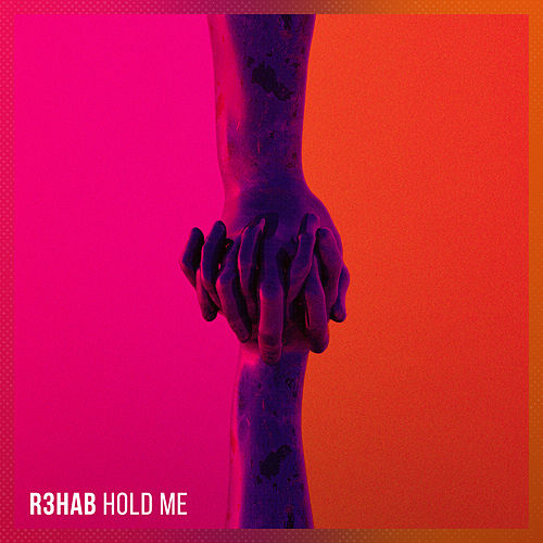 Hold Me von R3HAB