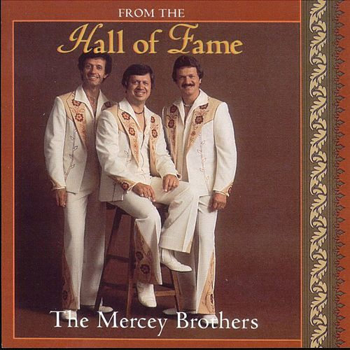 From the Hall of Fame de The Mercey Brothers