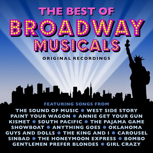 The Best of Broadway Musicals de Various Artists